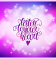 listen to your heart doodle hand lettering on vector image vector image