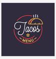 tacos menu logo round linear logo taco salad vector image