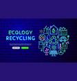 ecology neon banner design vector image