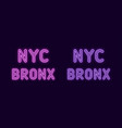 neon inscription of new york city bronx borough vector image