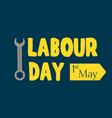 grunge background labor day typography engineer vector image