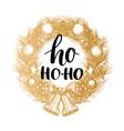 ho ho-ho design of handwritten phrase in vector image
