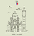 cathedral of saint reparata in nice vector image vector image