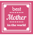 happy mothers day typographical vector image vector image