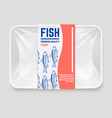realistic plastic container with hand drawn fish vector image vector image