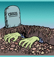 the corpse is chosen from a grave crisis vector image vector image