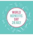 World hepatitis day Hand drawn medical vector image vector image