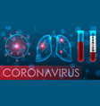 coronavirus 2019-ncov infected lungs symptoms vector image