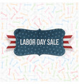 Labor Day Sale national Label vector image vector image