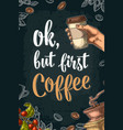 ok but first coffee lettering vector image vector image