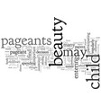 beauty pageants should you enter your child in one vector image vector image