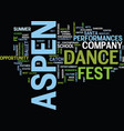 aspen nightlife aspen dance fest text background vector image vector image