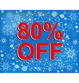 Big winter sale poster with 80 PERCENT OFF text vector image vector image