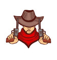 cowboy holding pistols in hand drawn style vector image