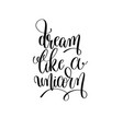 dream like a unicorn black and white handwritten vector image vector image