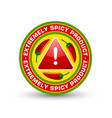 extremely spicy product badge with three red vector image