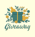 giveaway lettering sign with gift box branches vector image vector image