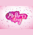 happy mothers day greeting card with hearth and vector image vector image