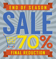 70 Percent End of Season Sale vector image vector image
