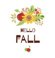 hello fall autumn greeting card floral autumn vector image