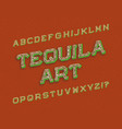 tequila art typeface retro font isolated english vector image vector image