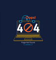 404 error with icon line notebook error vector image vector image