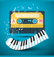 audio cassette with piano keyboard and notes on vector image vector image