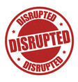 disrupted grunge rubber stamp vector image vector image