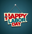 Happy Labor day american text signs vector image
