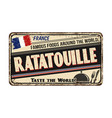 ratatouille vintage rusty metal sign vector image vector image