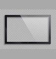empty tv frame with reflection and transparency vector image