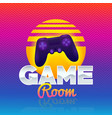game room retro game sign poster in style 80s vector image vector image