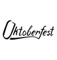 oktoberfest inscription with a brush vector image vector image
