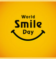 world smile day lettering banner vector image