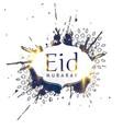 abstract ink splatter eid mubarak design vector image vector image
