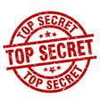 top secret round red grunge stamp vector image