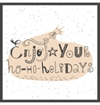 handdrawn lettering Enjoy your hohoholidays vector image vector image