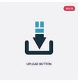 two color upload button icon from user interface vector image vector image