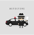 funny detective character with his car vector image vector image