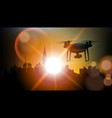 quad copter drone flying above city silhouette vector image