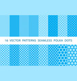16 patterns seamless polka dots set blue vector image vector image