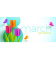 8 march international womens day greeting card vector image vector image