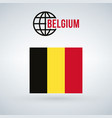 belgium flag isolated on modern background with vector image vector image