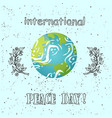 international peace day poster planet greeting vector image vector image