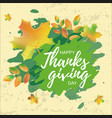 lettering of happy thanksgiving day and leaves vector image