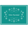 feliz navidad - green greeting card for christmas vector image