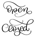 open closed text on white background hand drawn vector image vector image