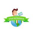 Visa to Ireland vector image vector image