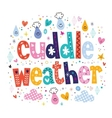 cuddle weather 2 vector image vector image