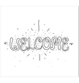 welcome inscription greeting card vector image vector image